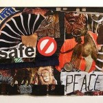THE LAST SAFE PEACE, collage.
